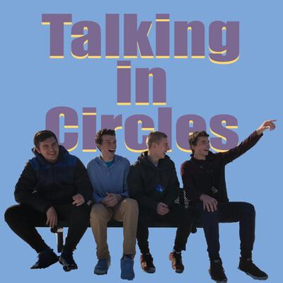 Talking In Circles