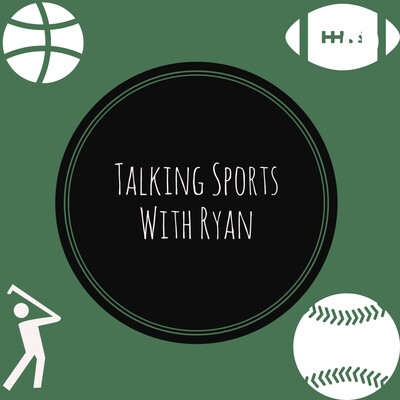 Talking Sports With Ryan
