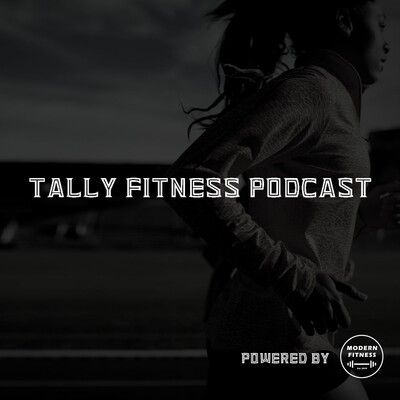 Tally Fitness Podcast