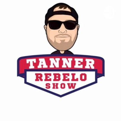 The Tanner Rebelo Show