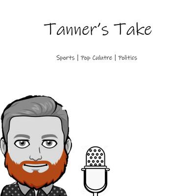 Tanner's Take
