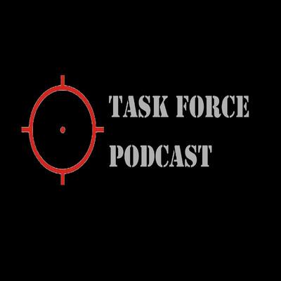 Task Force Podcast