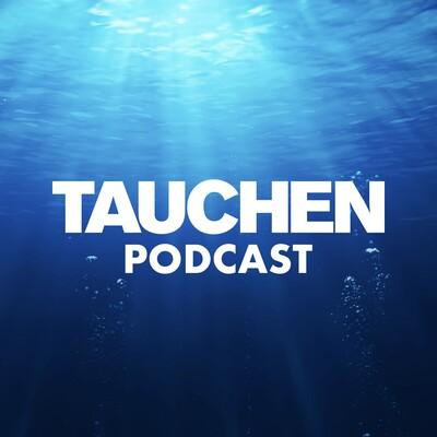 TAUCHEN Podcast
