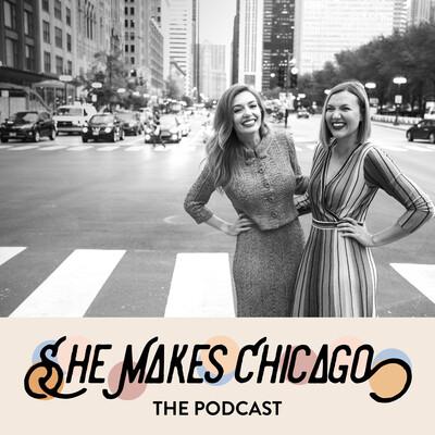 She Makes Chicago