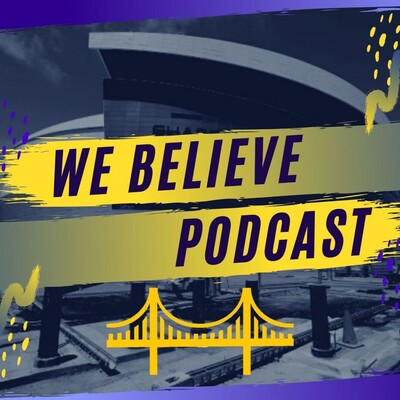 We Believe Podcast