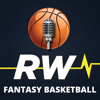 RotoWire Fantasy Basketball Podcast