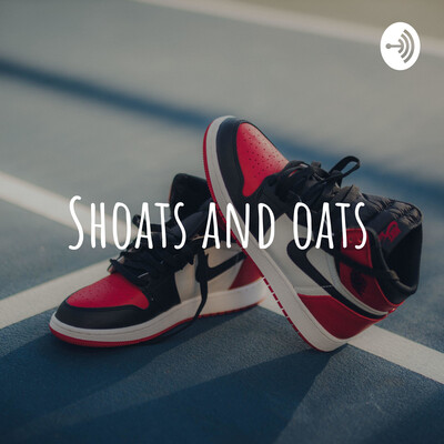 Shoats and oats