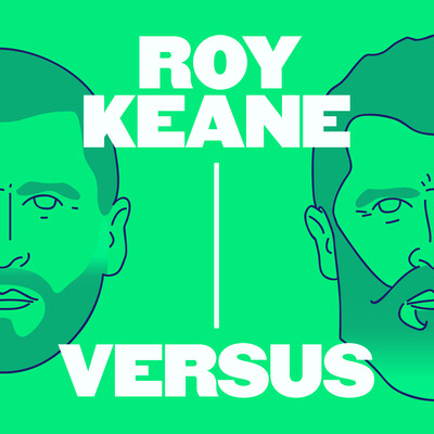 Roy Keane Versus