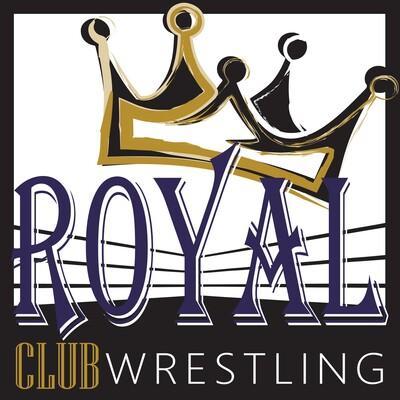 Royal Club Wrestling