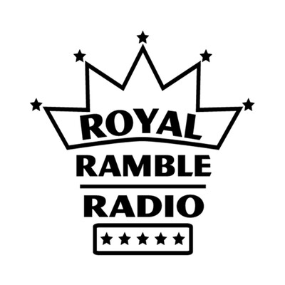 Royal Ramble Radio