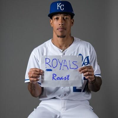 Royals Roast