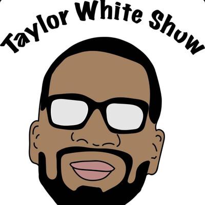 TaylorWhiteShow