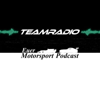 TeamRadio | Dein Motorsport-Podcast | Formel 1 und mehr!