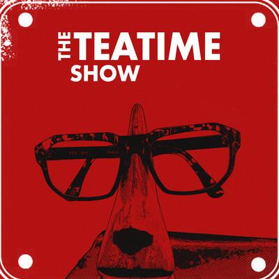 The Teatime Show