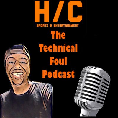 The Technical Foul Podcast