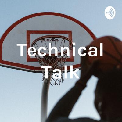 Technical Talk