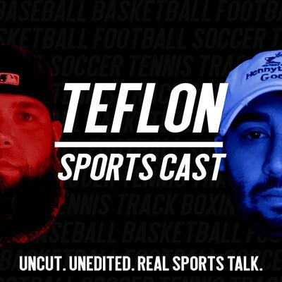 Teflon SportsCast
