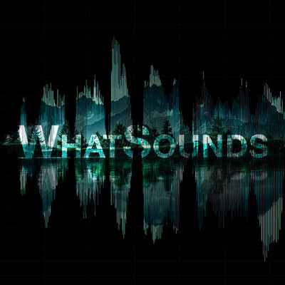 What Sounds.