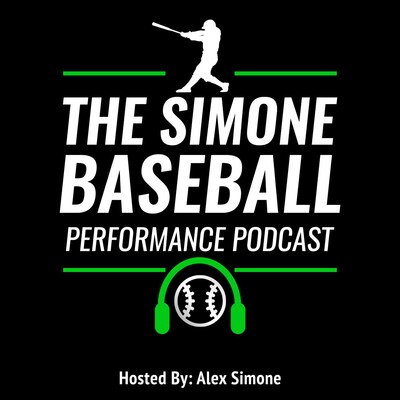 Simone Baseball Performance Podcast