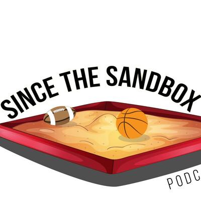 Since the Sandbox Podcast