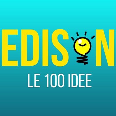 Edison - Le 100 Idee