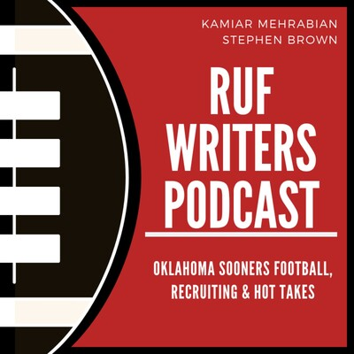 Ruf Writers: An Oklahoma Sooners Podcast