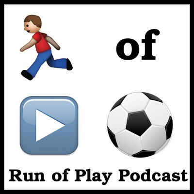 Run Of Play Podcast