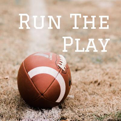 Run The Play