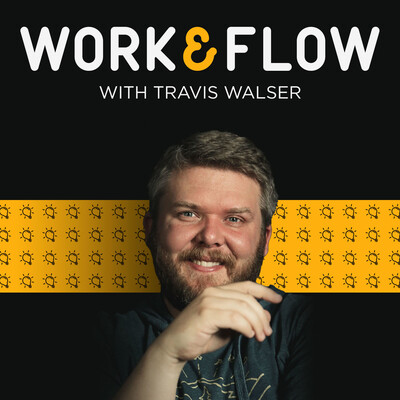 Work & Flow