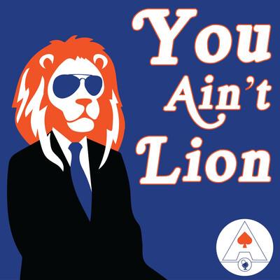 You Ain't Lion