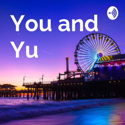 You and Yu