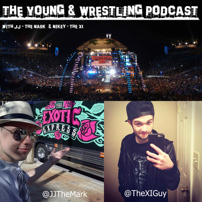 Young and Wrestling Podcast