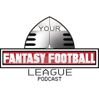 Your Fantasy Football League Podcast