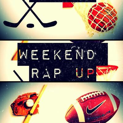 Weekend Rap Up Show