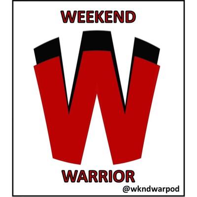 Weekend Warrior Podcast