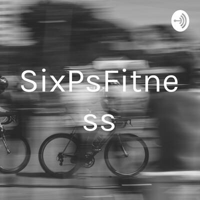 SixPsFitness