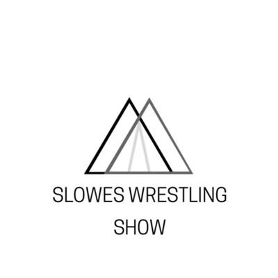 Slowes wrestling show