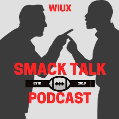Smack Talk - WIUX