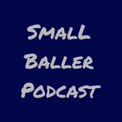 Small Baller Podcast