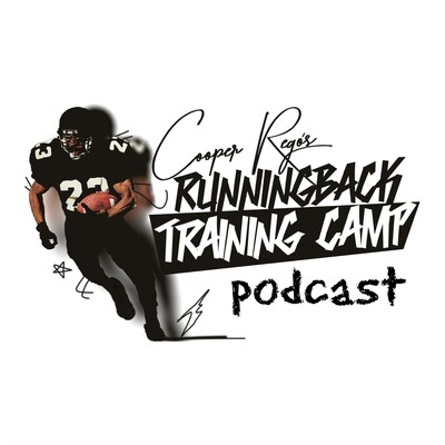 Runningback Training Camp Podcast with Cooper Rego