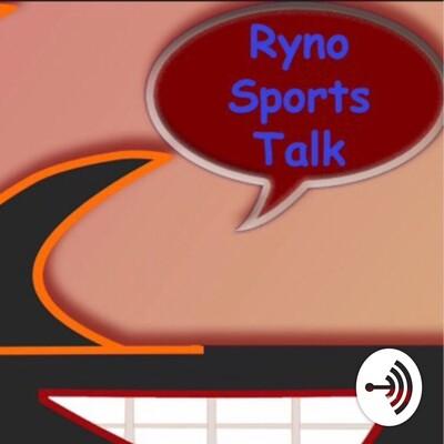 Ryno Sports Talk