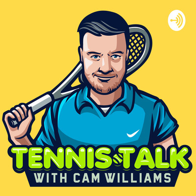 Tennis Talk with Cam Williams