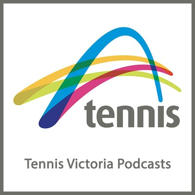 Tennis Victoria Podcasts