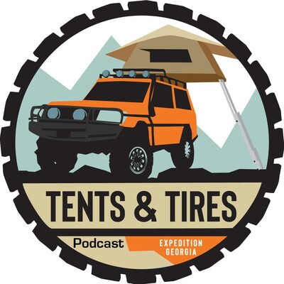 Tents and Tires Podcast