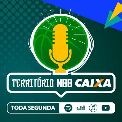Território NBB CAIXA | Podcast