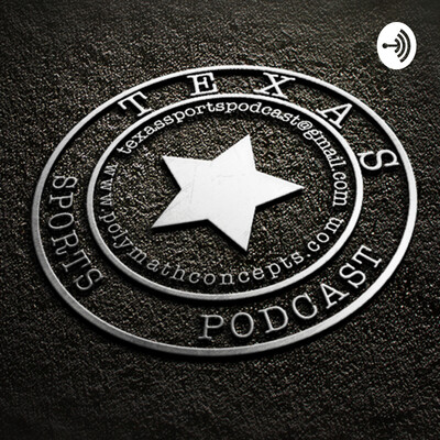 Texas Sports Podcast