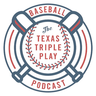 The Texas Triple Play Podcast