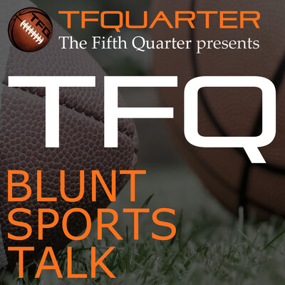 TFQ Podcasts – The Fifth Quarter