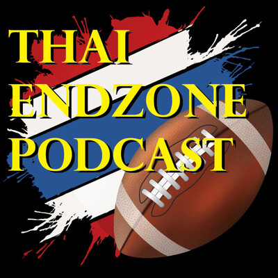 Thai Endzone Podcast