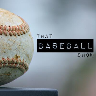That Baseball Show